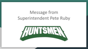 Superintendent Pete Ruby's Message to Community